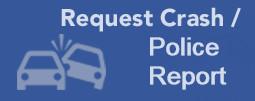 Request Crash / Incident Report